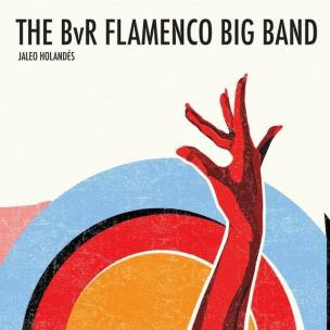 Bernard van Rossum Flamenco Big Band