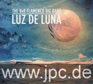 BvR Flamenco Big Band - Luz de Luna